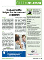 Cough, cold, and flu: Best Practices for Assessment and Treatment